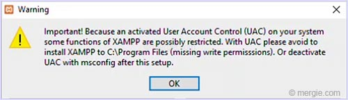 Testing Server Install Warning - User Account Control (UAC) - XAMPP